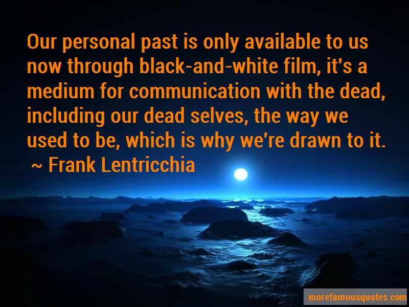 Frank Lentricchia Quotes