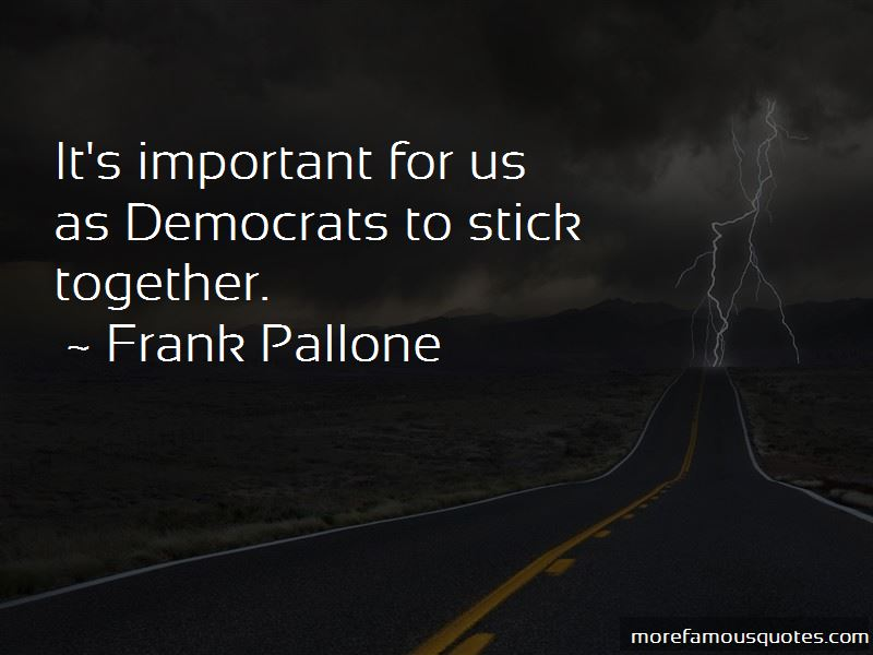 Frank Pallone Quotes