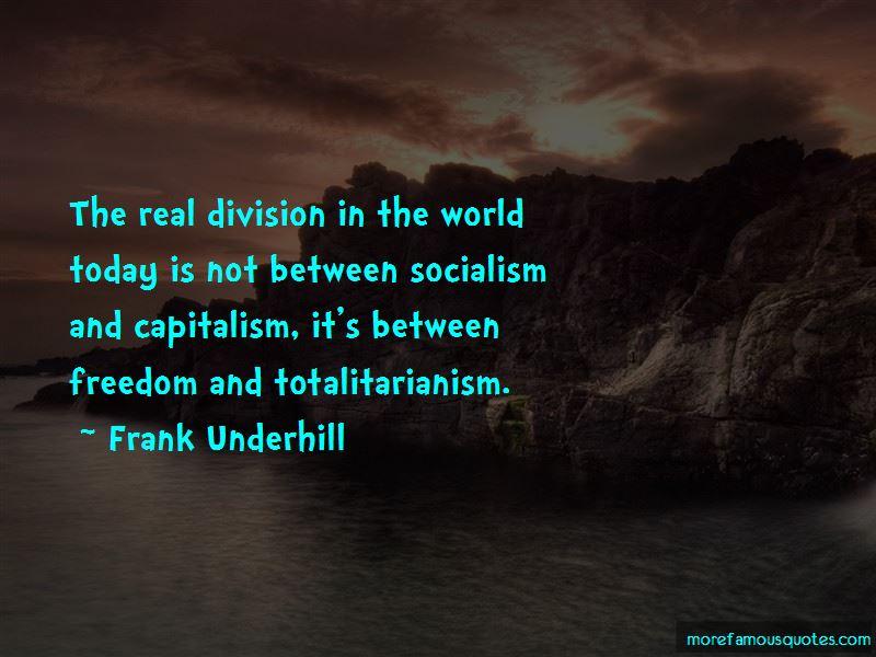 Frank Underhill Quotes