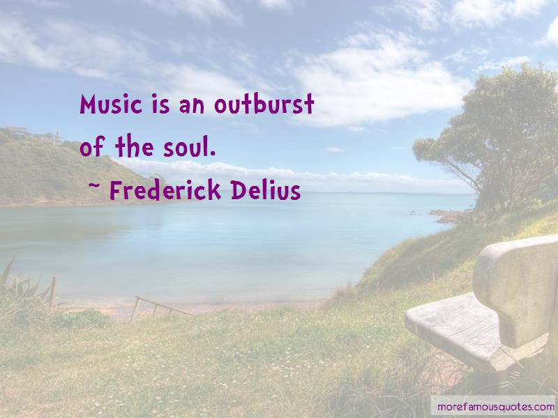 Frederick Delius Quotes Pictures 3