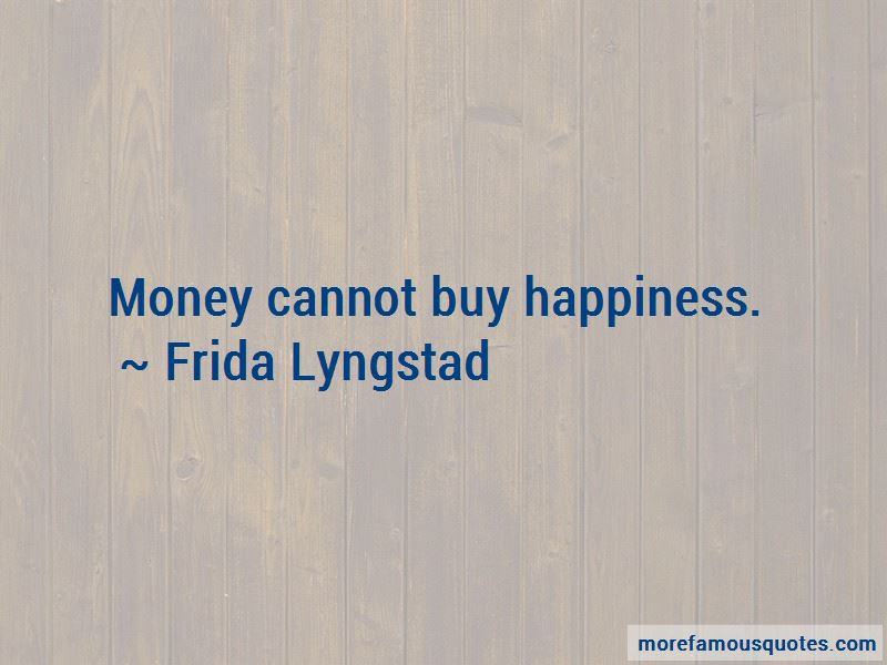 Frida Lyngstad Quotes Pictures 3