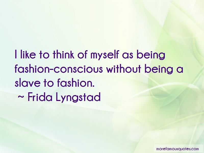 Frida Lyngstad Quotes Pictures 4