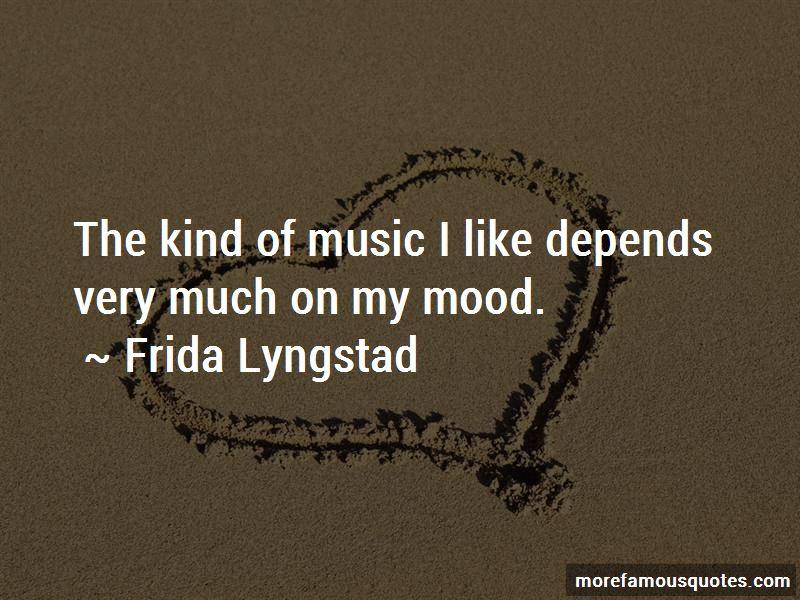 Frida Lyngstad Quotes