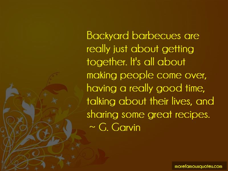 G. Garvin Quotes Pictures 2
