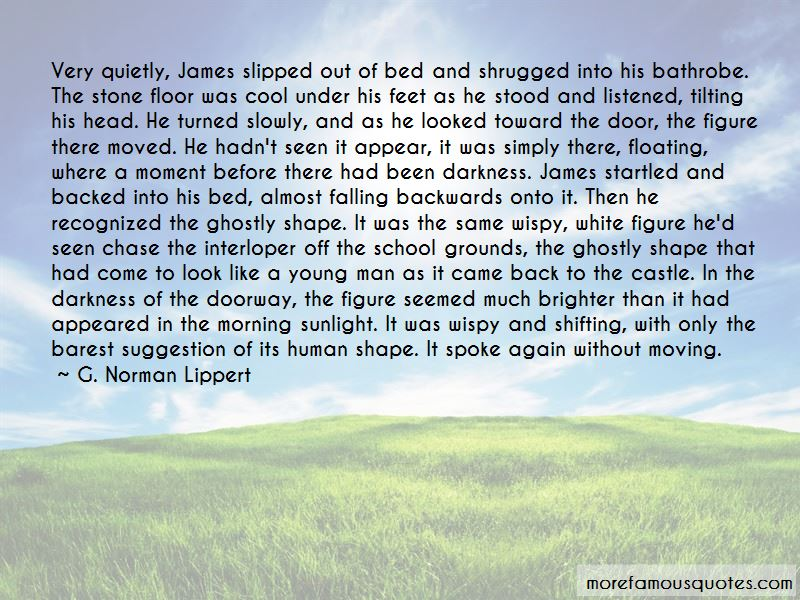 G. Norman Lippert Quotes Pictures 2