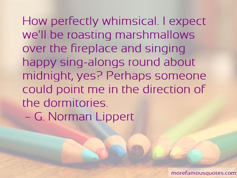 G. Norman Lippert Quotes
