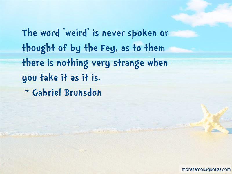 Gabriel Brunsdon Quotes