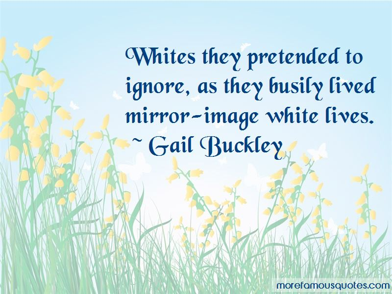 Gail Buckley Quotes
