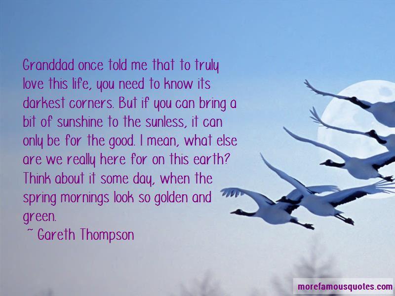 Gareth Thompson Quotes