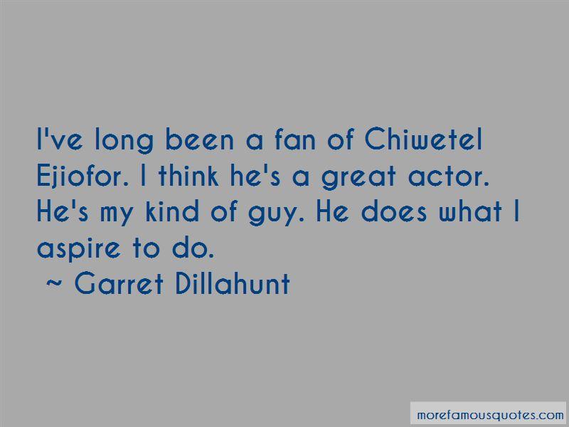 Garret Dillahunt Quotes