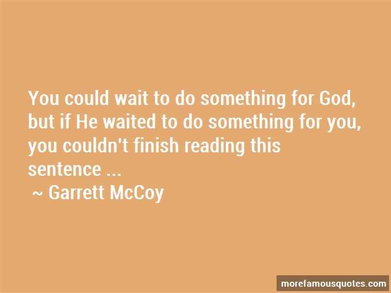 Garrett McCoy Quotes Pictures 2