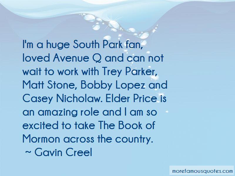 Gavin Creel Quotes