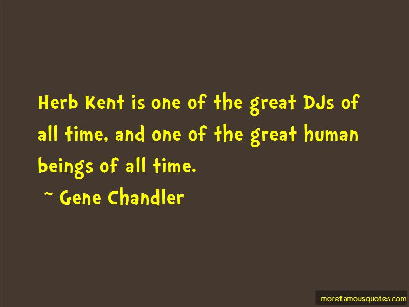 Gene Chandler Quotes Pictures 2