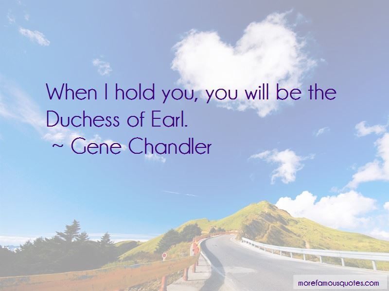 Gene Chandler Quotes Pictures 3