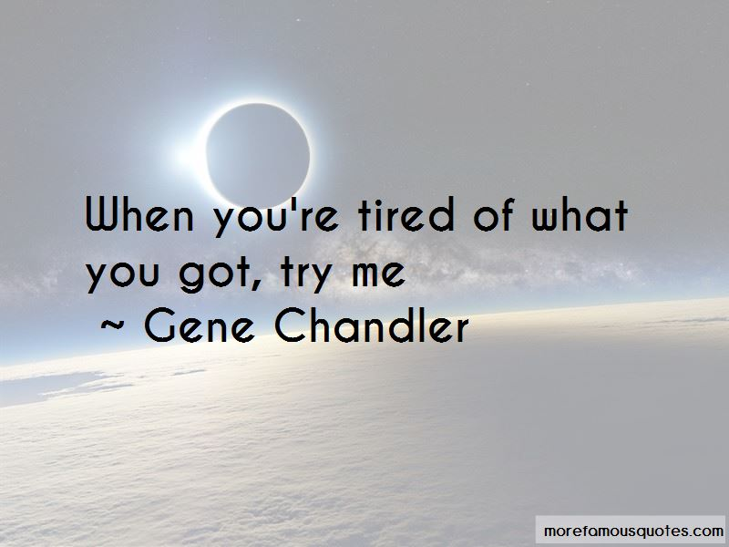 Gene Chandler Quotes