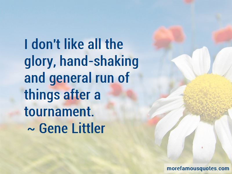 Gene Littler Quotes Pictures 3