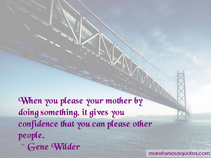 Gene Wilder Quotes Pictures 2