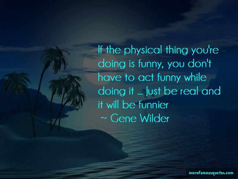 Gene Wilder Quotes Pictures 3