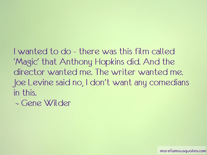 Gene Wilder Quotes Pictures 4
