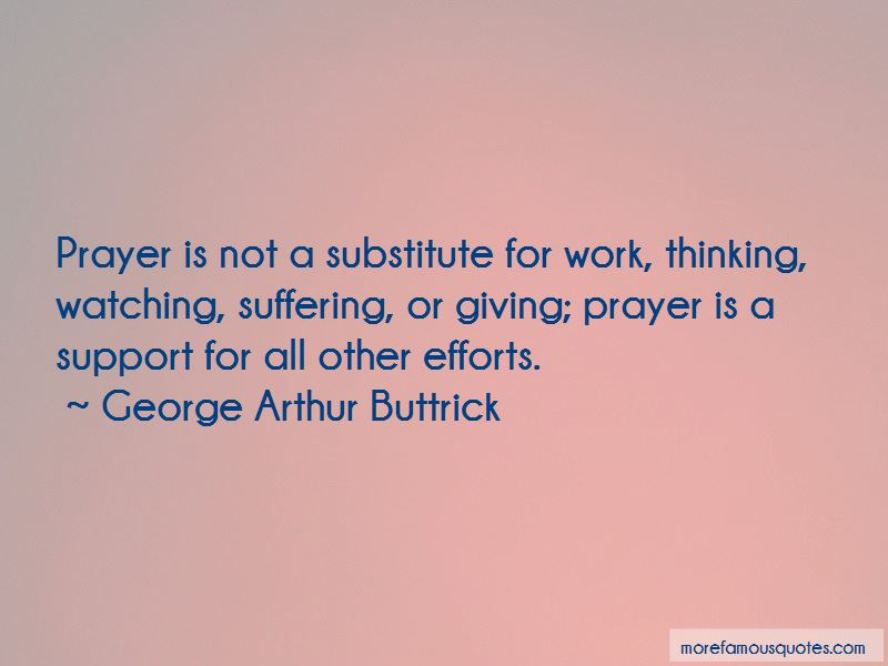 George Arthur Buttrick Quotes Pictures 2