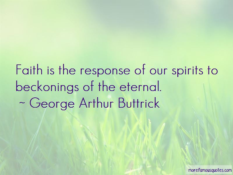 George Arthur Buttrick Quotes Pictures 3
