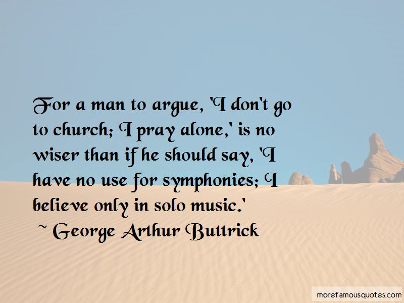 George Arthur Buttrick Quotes