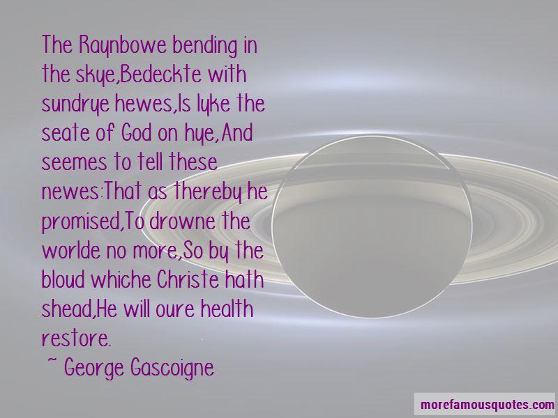 George Gascoigne Quotes Pictures 4
