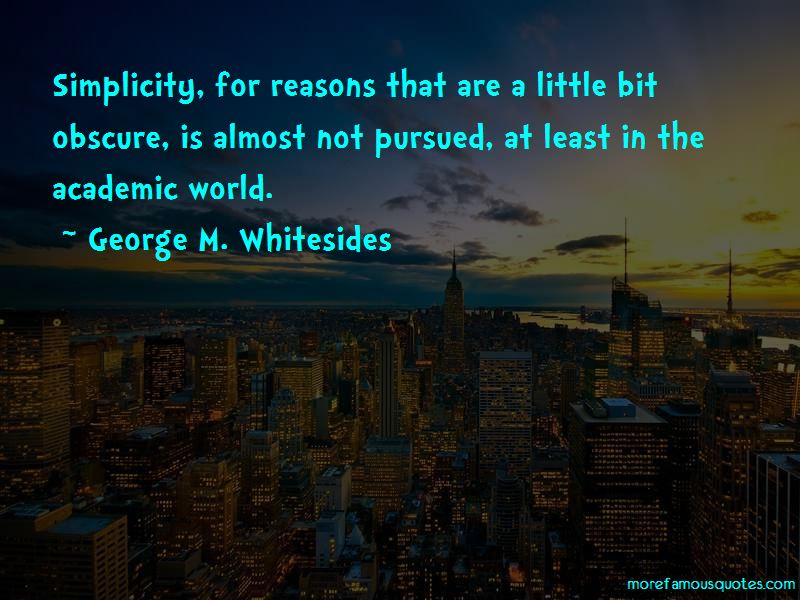 George M. Whitesides Quotes Pictures 4