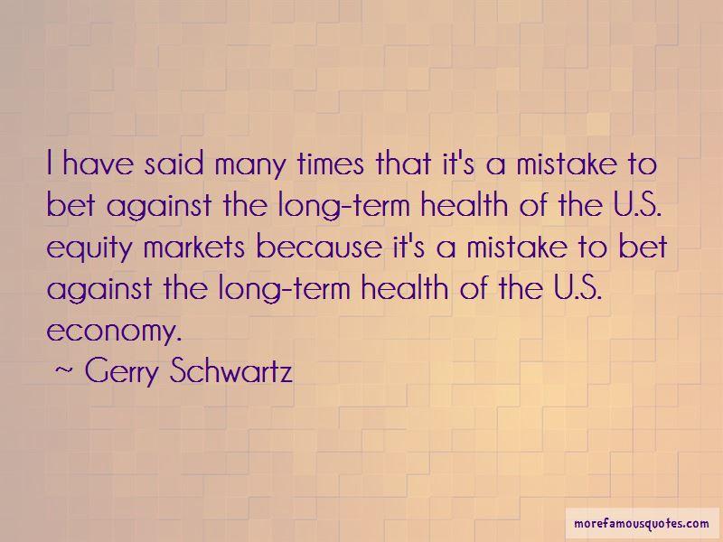 Gerry Schwartz Quotes Pictures 2