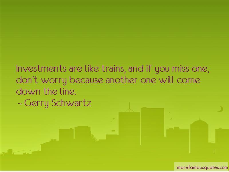 Gerry Schwartz Quotes Pictures 3