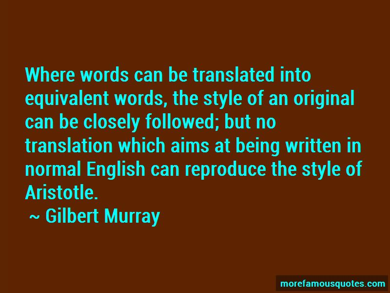 Gilbert Murray Quotes Pictures 3