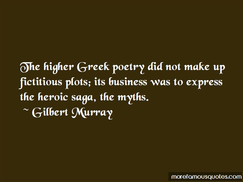 Gilbert Murray Quotes Pictures 4