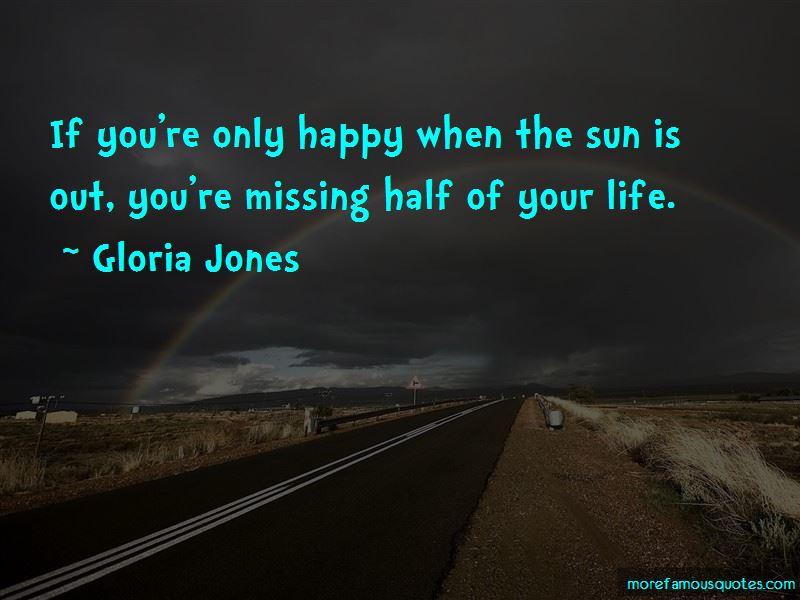 Gloria Jones Quotes Pictures 2