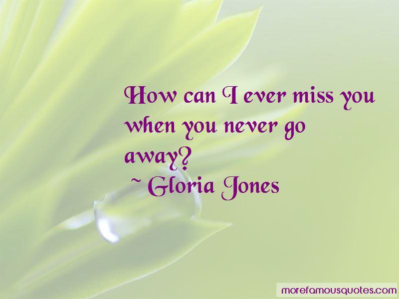 Gloria Jones Quotes Pictures 4