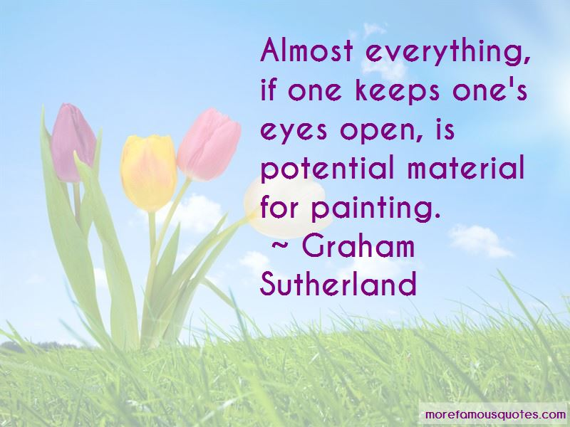 Graham Sutherland Quotes Pictures 2