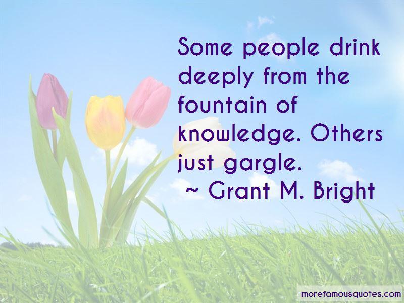 Grant M. Bright Quotes