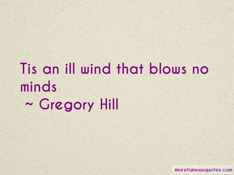 Gregory Hill Quotes Pictures 2