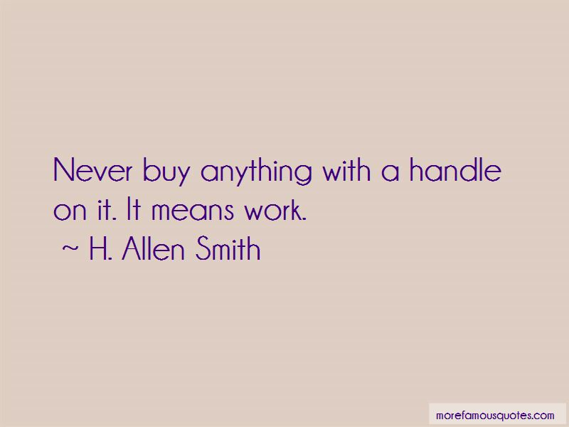 H. Allen Smith Quotes Pictures 4