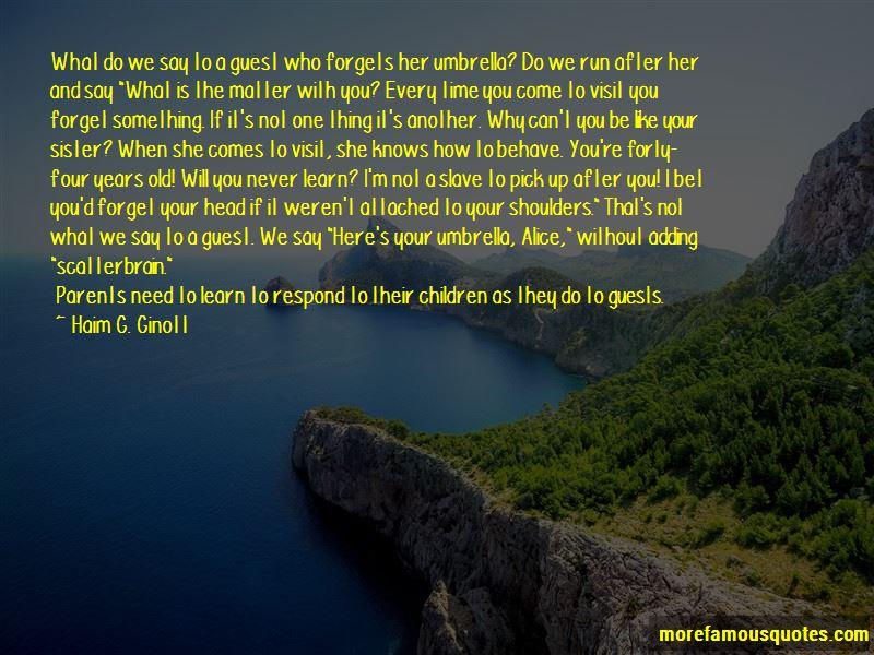 Haim G. Ginott Quotes