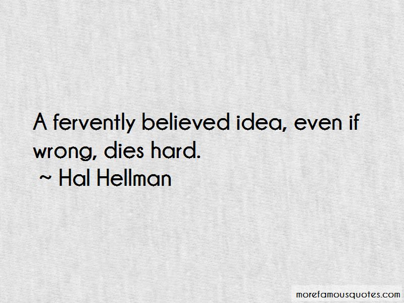 Hal Hellman Quotes Pictures 2
