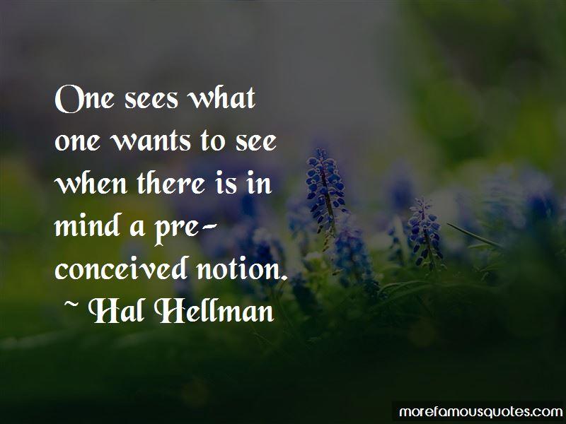 Hal Hellman Quotes