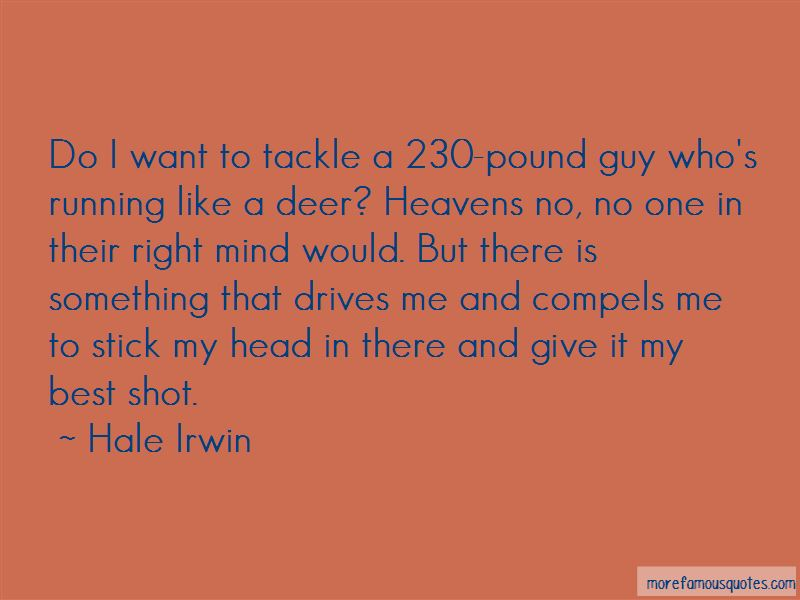 Hale Irwin Quotes Pictures 2