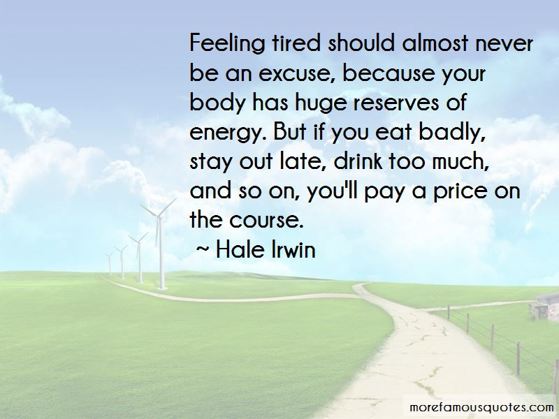 Hale Irwin Quotes Pictures 4