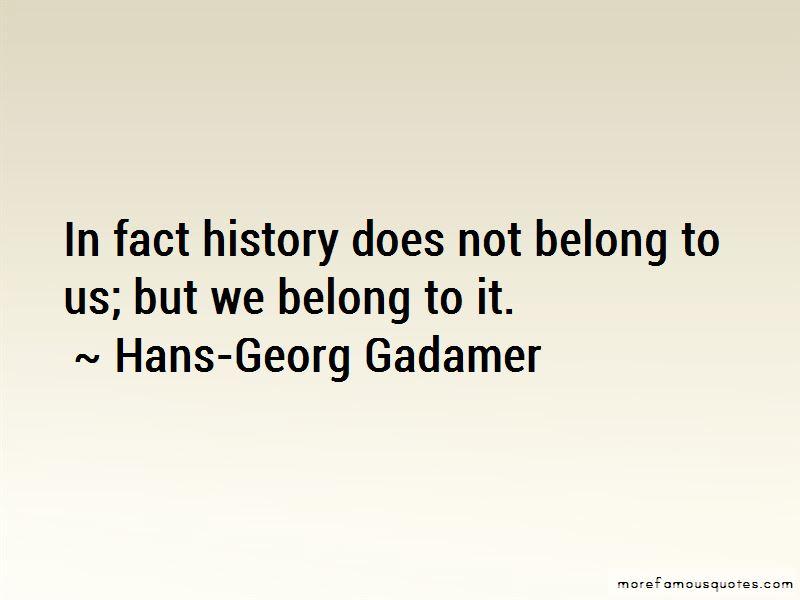Hans-Georg Gadamer Quotes Pictures 3
