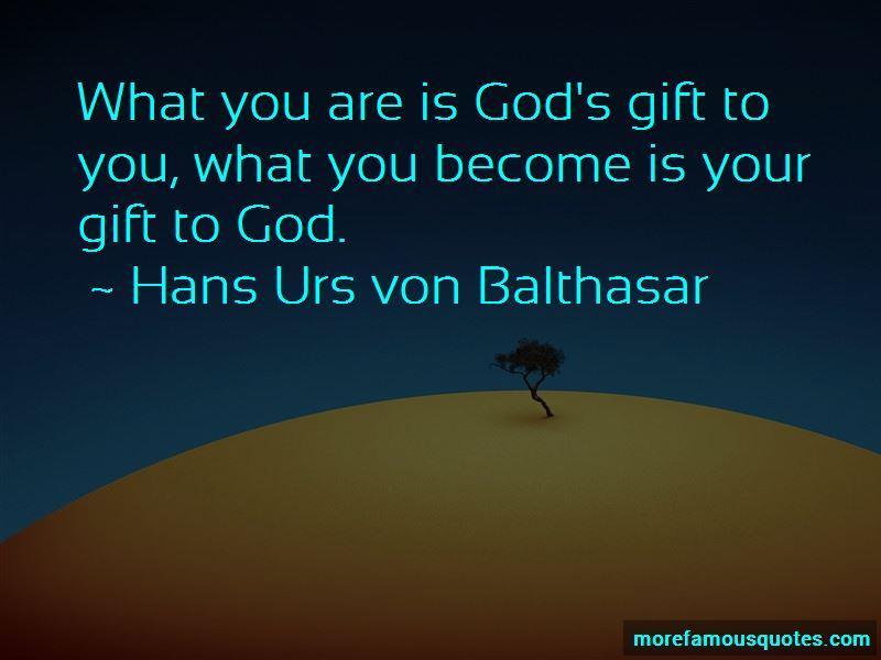 Hans Urs Von Balthasar Quotes Pictures 2