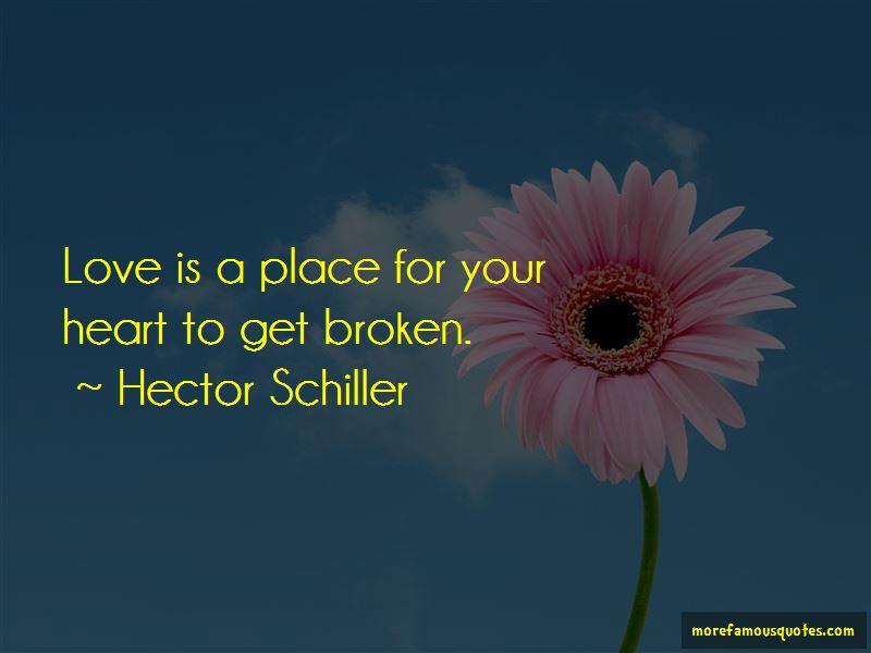 Hector Schiller Quotes
