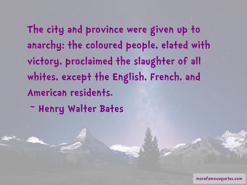 Henry Walter Bates Quotes Pictures 2