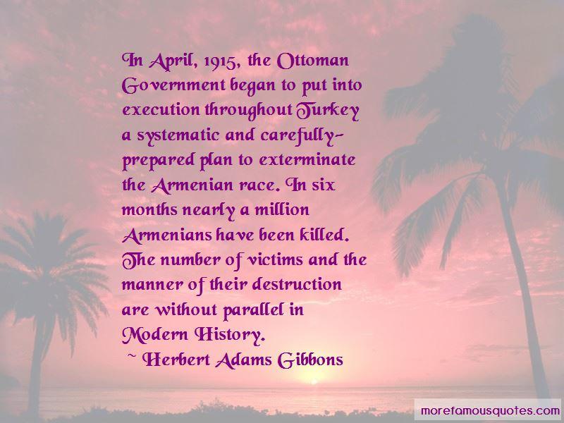Herbert Adams Gibbons Quotes
