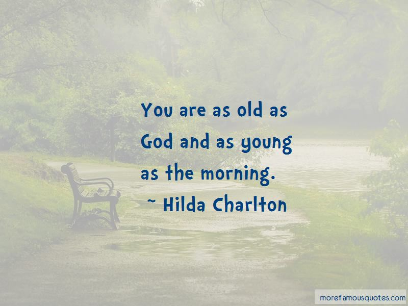 Hilda Charlton Quotes Pictures 3