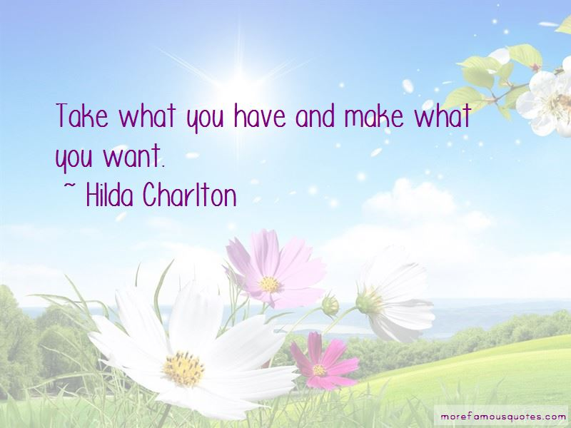 Hilda Charlton Quotes